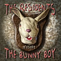 Обложка альбома The Residents «The Bunny Boy» (2008)