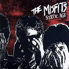 Обложка альбома The Misfits «Static Age» (1997)
