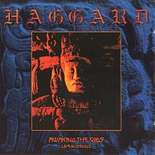 Обложка альбома Haggard «Awaking the Gods: Live in Mexico» (2001)
