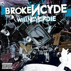 Обложка альбома Brokencyde «Will Never Die» (2010)