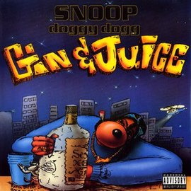 Обложка сингла Snoop Doggy Dogg «Gin and Juice» ()