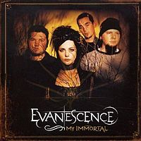 Обложка сингла «My Immortal» (Evanescence, 2003)