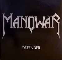 Обложка сингла «Defender» (Manowar, 1983)