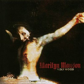 Обложка альбома Marilyn Manson «Holy Wood (In the Shadow of the Valley of Death)» (2000)