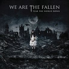 Обложка альбома We Are the Fallen «Tear the World Down» (2010)