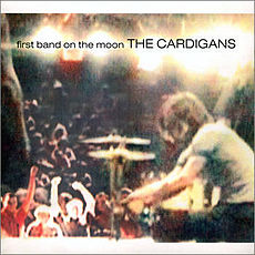 Обложка альбома The Cardigans «First Band on the Moon» (1996)