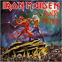 Обложка сингла «Run to the Hills» (Iron Maiden, 1982)