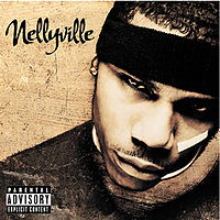 Обложка альбома Nelly «Nellyville» (2002)