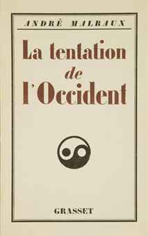 Malraux - La Tentation de l'Occident.jpg
