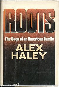 Roots: The Saga of an American Family book cover