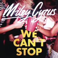 """We Can't Stop"" cover"