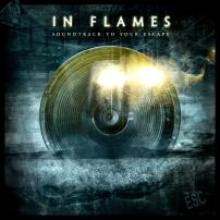 In flames soundtrack to your escape.jpg