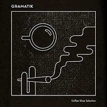 Gramatik album coffee-shop-selection.jpg