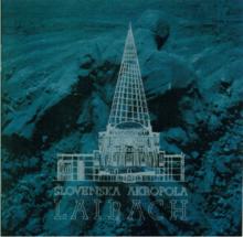 Laibach Nova Akropola