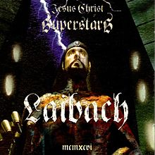 Laibach-jesus-christ-superstars.jpg