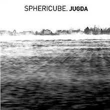 Sphericube album jugda.jpg