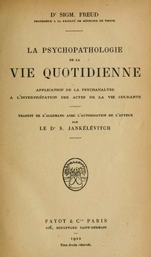 Freud - La Psychopathologie de la vie quotidienne, 1922, trad. Jankélévitch.djvu