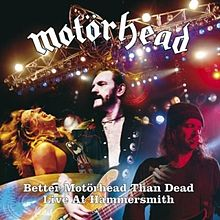 Better Motörhead than Dead: Live at Hammersmith kopertina