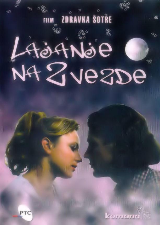 Picture of a movie: Lajanje Na Zvezde