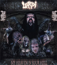 Lordi - My Heaven Is Your Hell.jpg