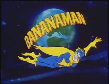 [Slika: Bananamen.jpg]