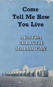 Come Tell Me How You Live First Edition Cover 1946.jpeg