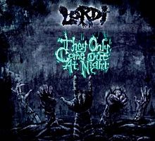 Lordi - They Only Come Out At Night.jpg