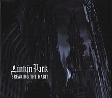 Linkin Park - Breaking The Habit CD cover.jpg
