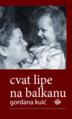 Naslovna Cvat lipe na Balkanu.TIF