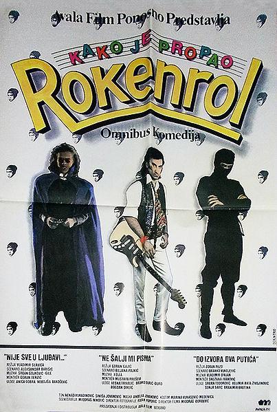 Filmski kaladont - Page 14 403px-Kako_je_propao_rokenrol_-_Originalni_plakat