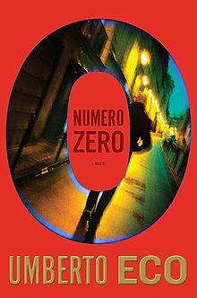 Numero Zero (by Umberto Eco) -- book cover.jpg