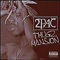 2Pac - Thugz Mansion.jpg