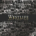200px-WestlifeWhatAboutNowCover.jpg
