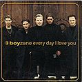 Boyzone Everyday I Love You.jpeg