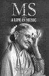 MS a life in Music book cover.jpg