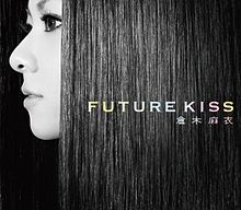 Kuraki Mai - FUTURE KISS CD.jpg