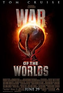 An alien hand holds Earth, that is engulfed in flame. A red weed surrounds the hand. Above the image is the film's title, WAR OF THE WORLDS and the main actor, TOM CRUISE. Below is the release date, June 29, and the cast and crew credits.
