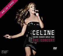 Celine Dion - Taking Chances World Tour The Concert.jpg