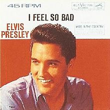 Elvis Presley I Feel So Bad Single Cover.jpg