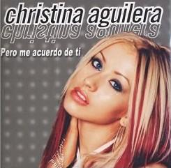 Christina Aguilera - Pero Me Acuerdo De Ti Lyrics ...