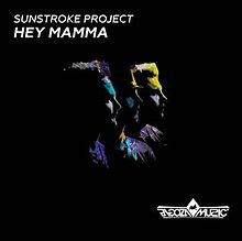 Dosya:Hey Mamma - SunStroke Project.jpeg
