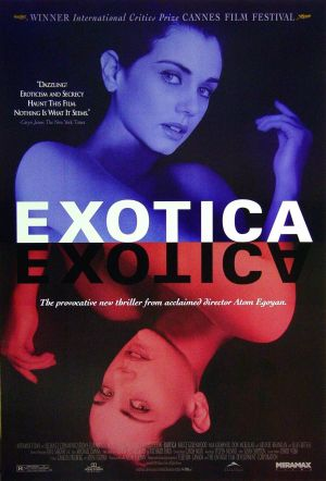 EXOTICA - Film (Movie) Plot and Review