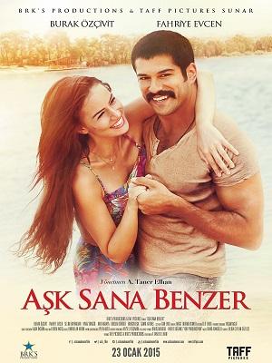 Ask Sana Benzer Film afisi.jpg