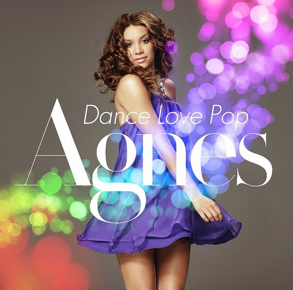 Agnes - Dance Love Pop - The Love Love Love Edition