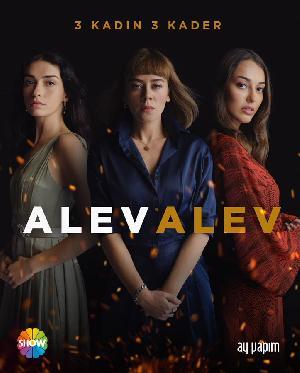 ცეცხლის ალი / Alev Alev