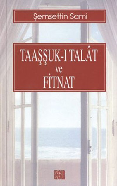 Picture of a book: Taaşşuk-I Talat Ve Fitnat