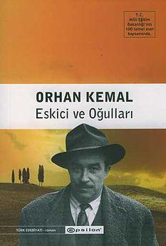 Eskicinin Oğulları (Orhan Kemal) Uzun Özeti