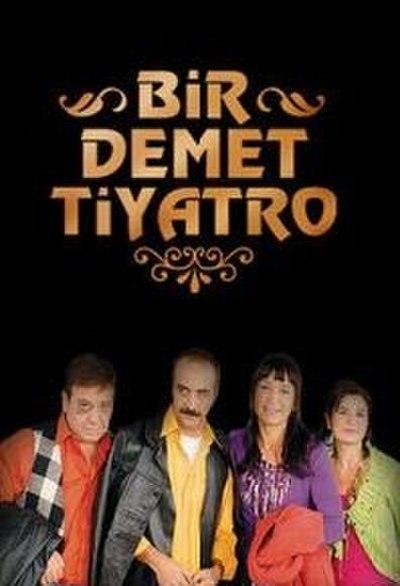 Picture of a TV show: Bir Demet Tiyatro