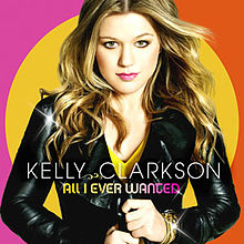 All I Ever Wanted Kelly Clarkson Album.jpg