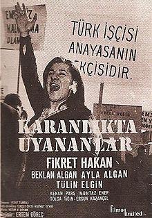 Vedat Türkali'nin Anısına: Karanlıkta Uyananlar (1964) 1 – 220px Karanliktauyananlarafis